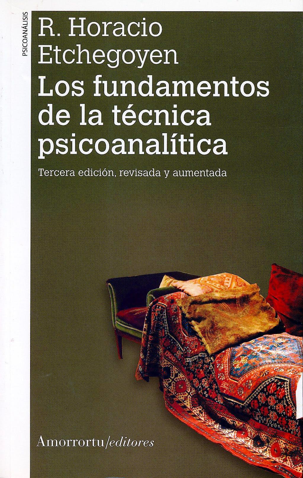 Portada del libro 9789505181476 Los Fundamentos de la Técnica Psicoanalítica