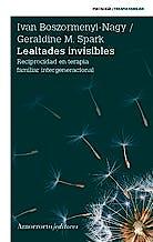 Portada del libro 9789505182398 Lealtades Invisibles: Reciprocidad en Terapia Familiar Intergeneracional