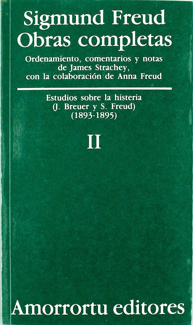 Portada del libro 9789505185788 Obras Completas, Vol. II: Estudios sobre la Histeria (1893-1895)