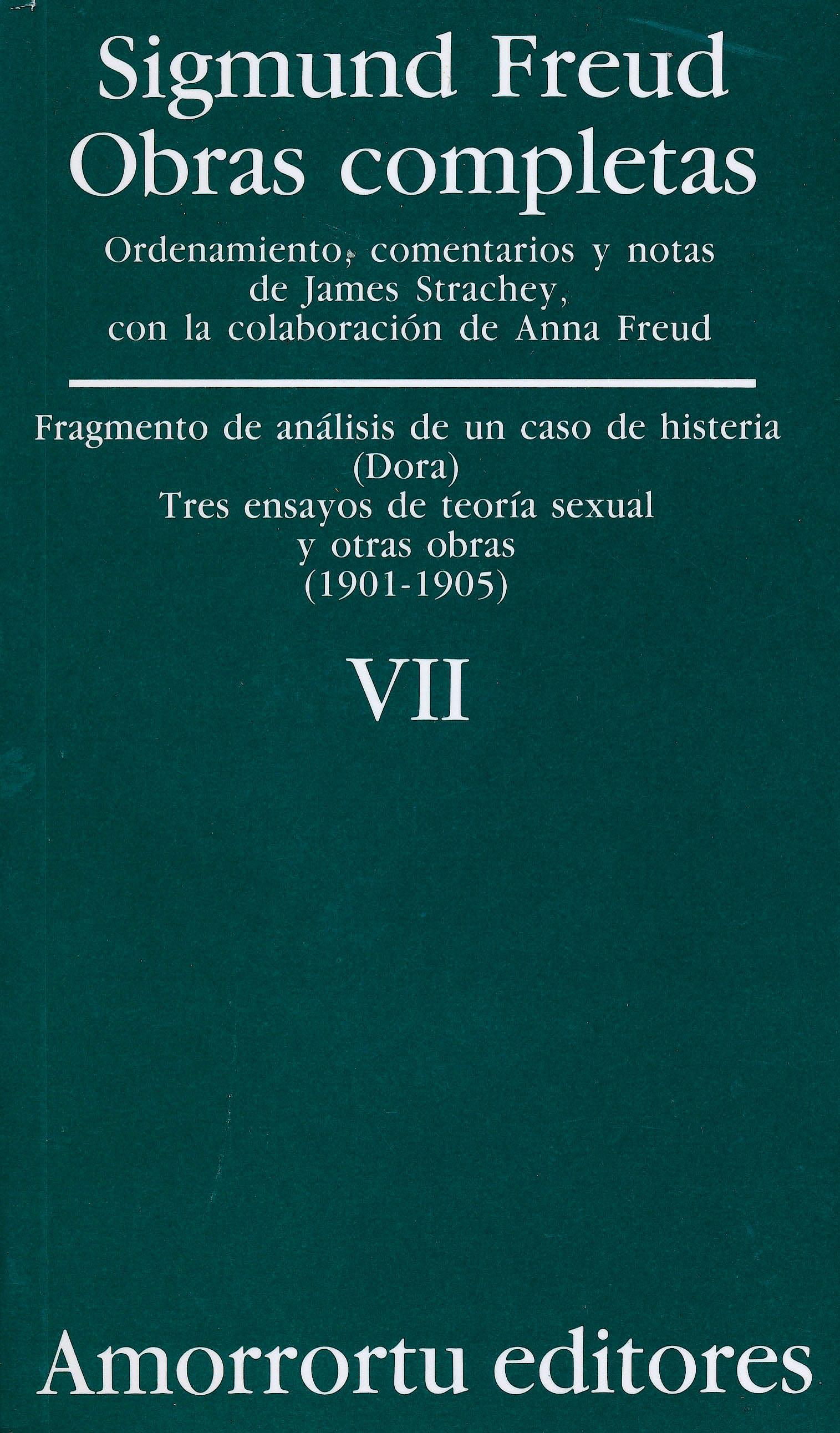 Portada del libro 9789505185832 Obras Completas, Vol. VII: Fragmento de Análisis de un caso de Histeria (1901-1905)