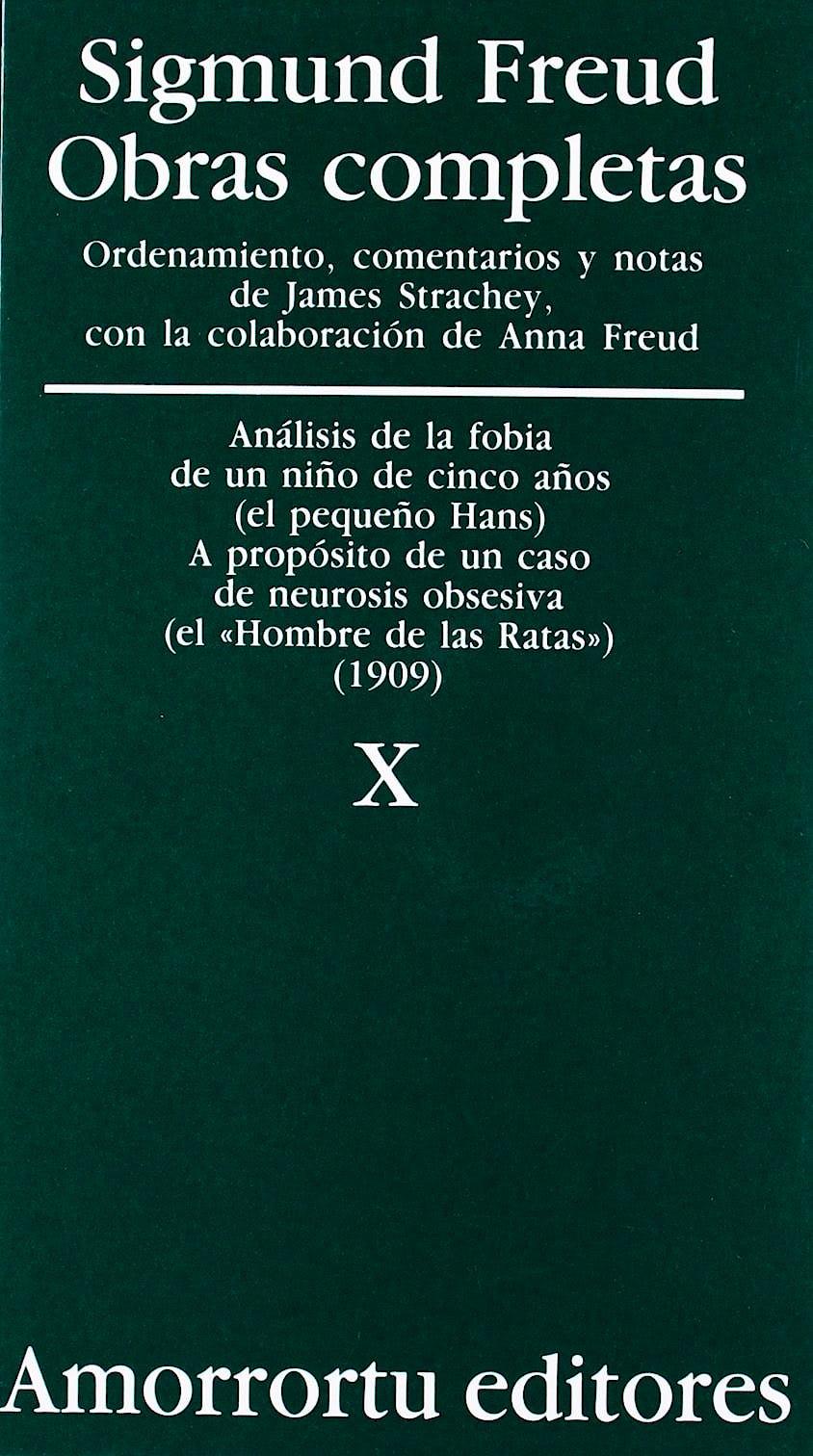 Portada del libro 9789505185863 Obras Completas, Vol. X: Análisis de la Fobia de un Niño de Cinco Años