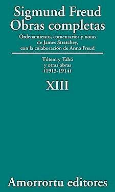 Portada del libro 9789505185894 Obras Completas, Vol. XIII: Tótem y Tabú y Otras Obras (1913-1914)