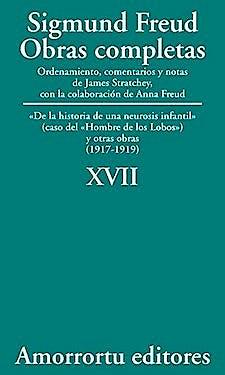 Portada del libro 9789505185931 Obras Completas. Volumen XVII. De la Historia de una Neurosis Infantil (Caso del «Hombre de los Lobos») y Otras Obras (1917-1919)