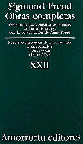 Portada del libro 9789505185986 Obras Completas, Vol. XXII: Nuevas Conferencias de Introducción al Psicoanálisis y Otras Obras (1932-1936)