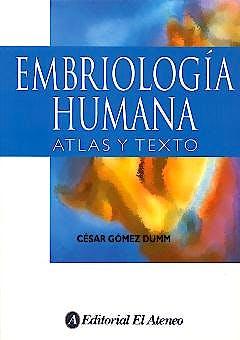 Portada del libro 9789505242184 Embriologia Humana. Atlas y Texto