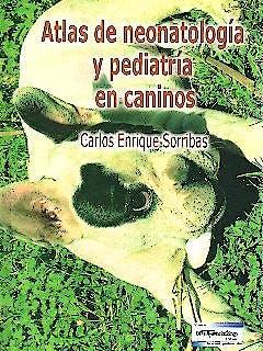 Portada del libro 9789505553327 Atlas de Neonatología y Pediatría en Caninos