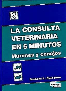 Portada del libro 9789505553433 La Consulta Veterinaria en 5 Minutos. Hurones y Conejos