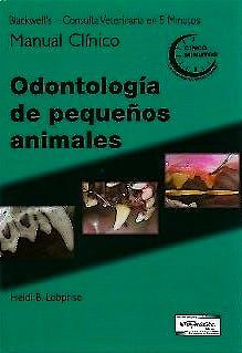 Portada del libro 9789505553525 Blackwell's Consulta Veterinaria en 5 Minutos. Manual Clínico. Odontología de Pequeños Animales