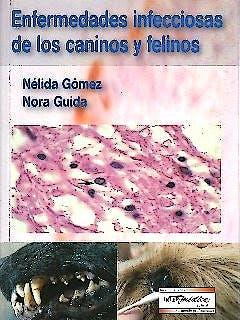 Portada del libro 9789505553600 Enfermedades Infecciosas de los Caninos y Felinos