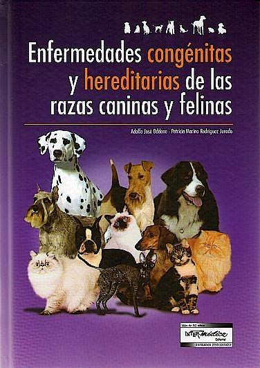 Portada del libro 9789505553822 Enfermedades Congénitas y Hereditarias de las Razas Caninas y Felinas