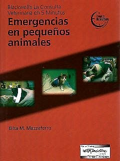 Portada del libro 9789505553983 Blackwell's la Consulta Veterinaria en 5 Minutos: Emergencias en Pequeños Animales