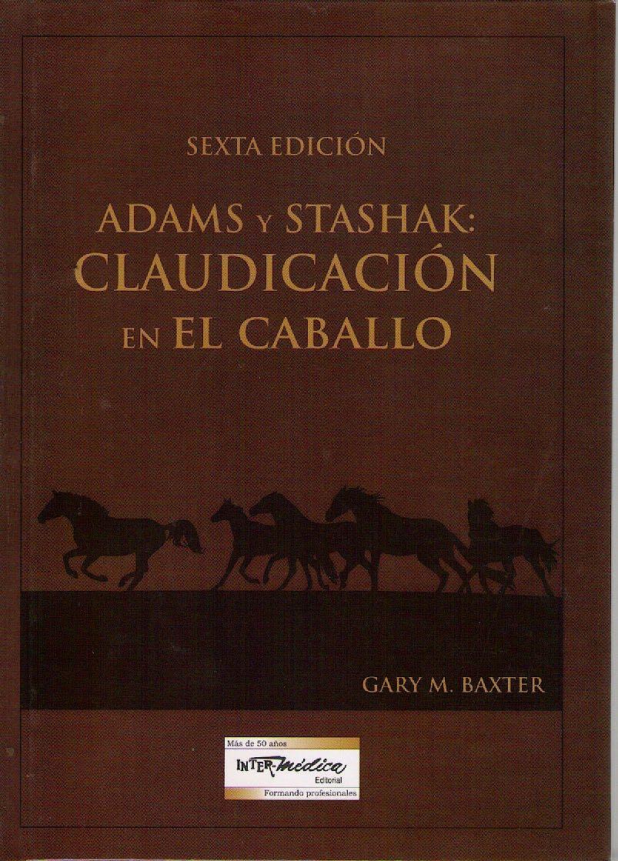 Portada del libro 9789505554300 Adams y Stashak Claudicación en el Caballo + DVD