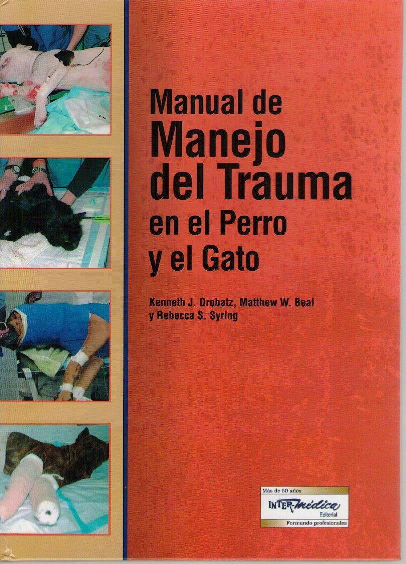Portada del libro 9789505554379 Manual de Manejo del Trauma en el Perro y el Gato