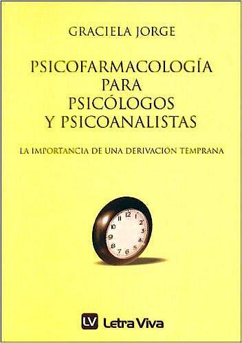 Portada del libro 9789506491192 Psicofarmacología para Psicólogos y Psicoanalistas. La Importancia de una Derivación Temprana