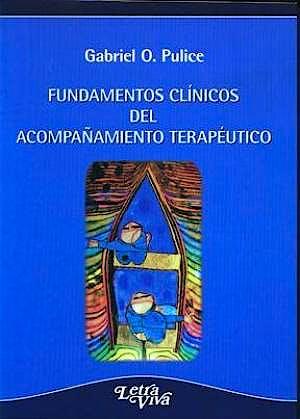 Portada del libro 9789506493547 Fundamentos Clinicos del Acompañamiento Terapeutico