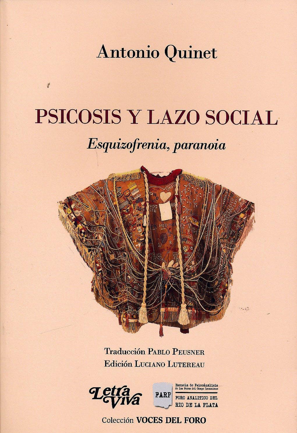 Portada del libro 9789506496692 Psicosis y Lazo Social. Esquizofrenia, Paranoia