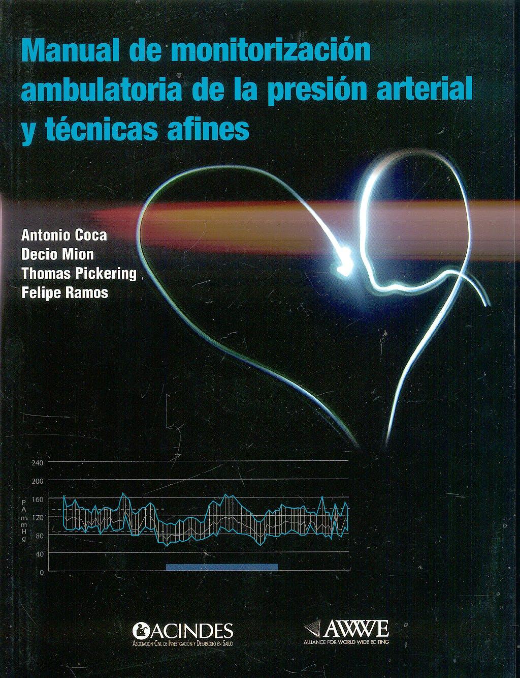Portada del libro 9789507623189 Manual de Monitorizacion Ambulatoria de la Presion Arterial y Tecnicas Afines