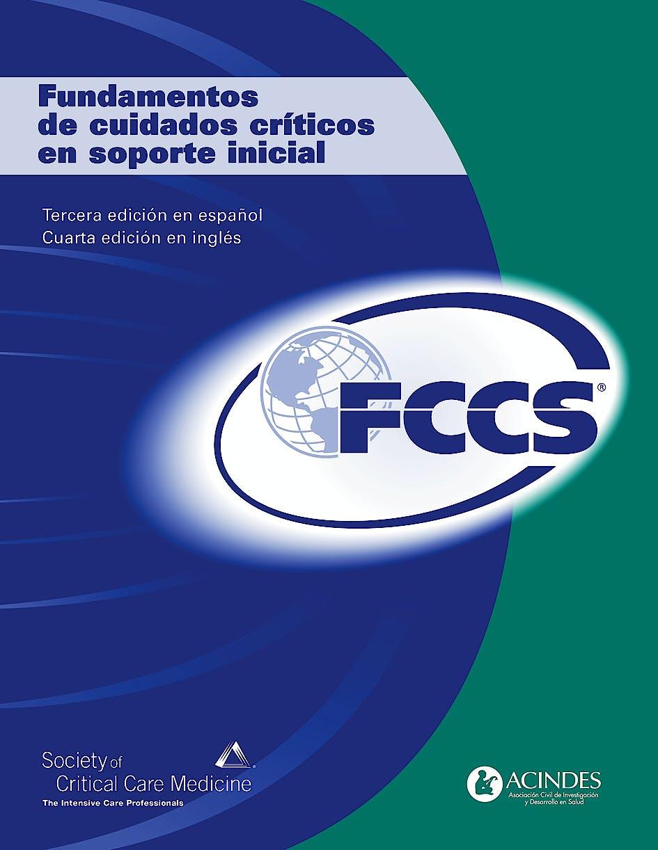 Portada del libro 9789507623844 Fundamentos de Cuidados Criticos en Soporte Inicial (Fccs)