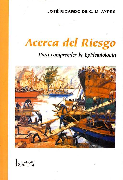 Portada del libro 9789508922151 Acerca del Riesgo. para Comprender la Epidemiologia