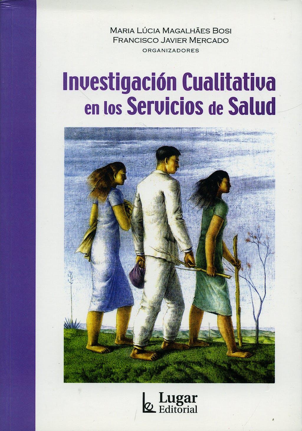 Portada del libro 9789508922786 Investigacion Cualitativa en los Servicios de Salud