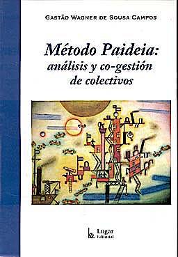 Portada del libro 9789508923271 Metodo Paideia: Analisis y Co-Gestion de Colectivos