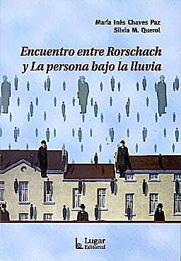 Portada del libro 9789508923400 Encuentro entre Rorschach y la Persona bajo la Lluvia