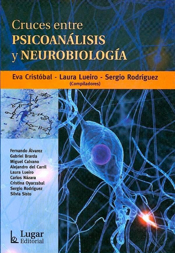 Portada del libro 9789508923868 Cruces entre Psicoanálisis y Neurobiología