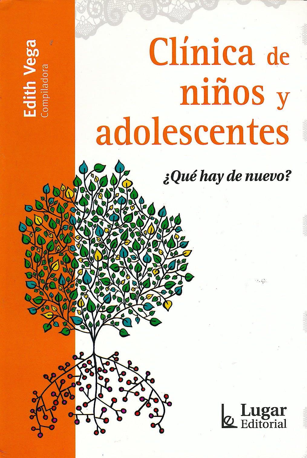 Portada del libro 9789508924896 Clinica de Niños y Adolescentes ¿Que Hay de Nuevo?