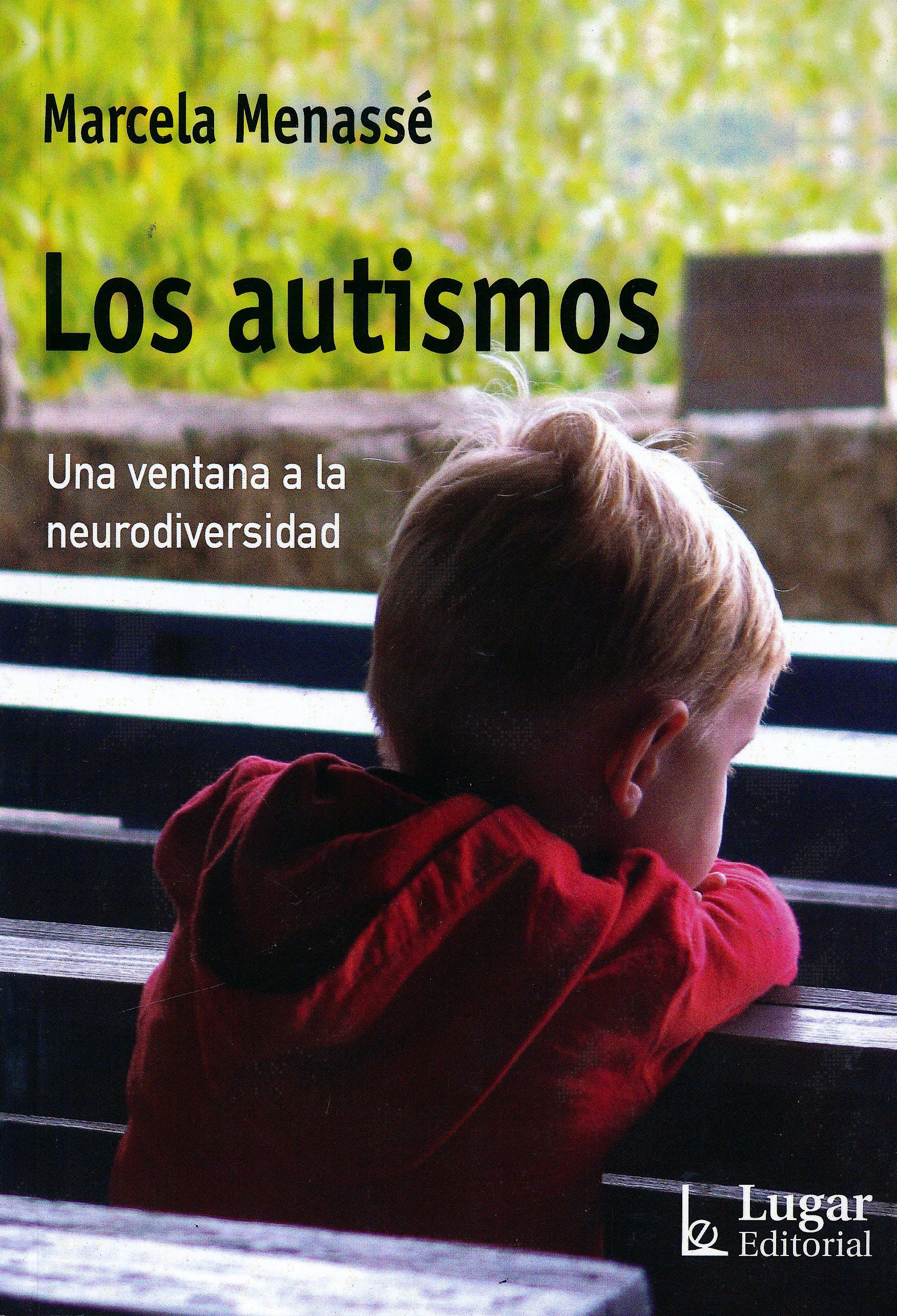 Portada del libro 9789508925589 Los Autismos. Una Ventana a la Neurodiversidad