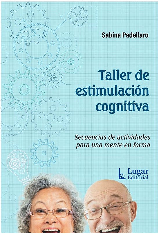Portada del libro 9789508926951 Taller de Estimulación Cognitiva. Secuencias de Actividades para una Mente en Forma