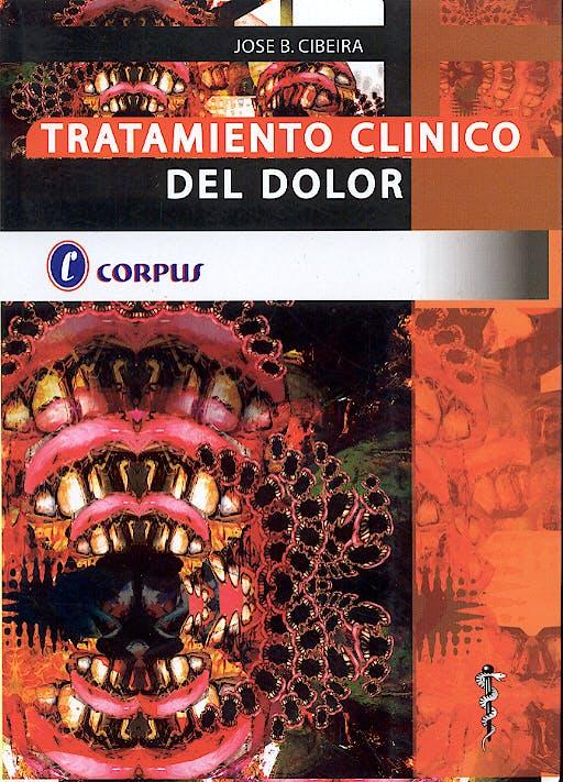 Portada del libro 9789509030183 Tratamiento Clinico del Dolor