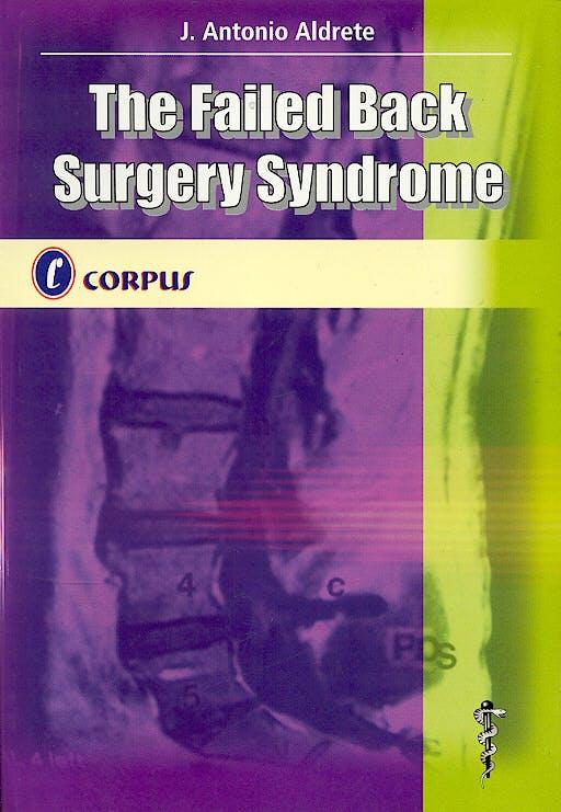 Portada del libro 9789509030190 The Failed Back Surgery Syndrome