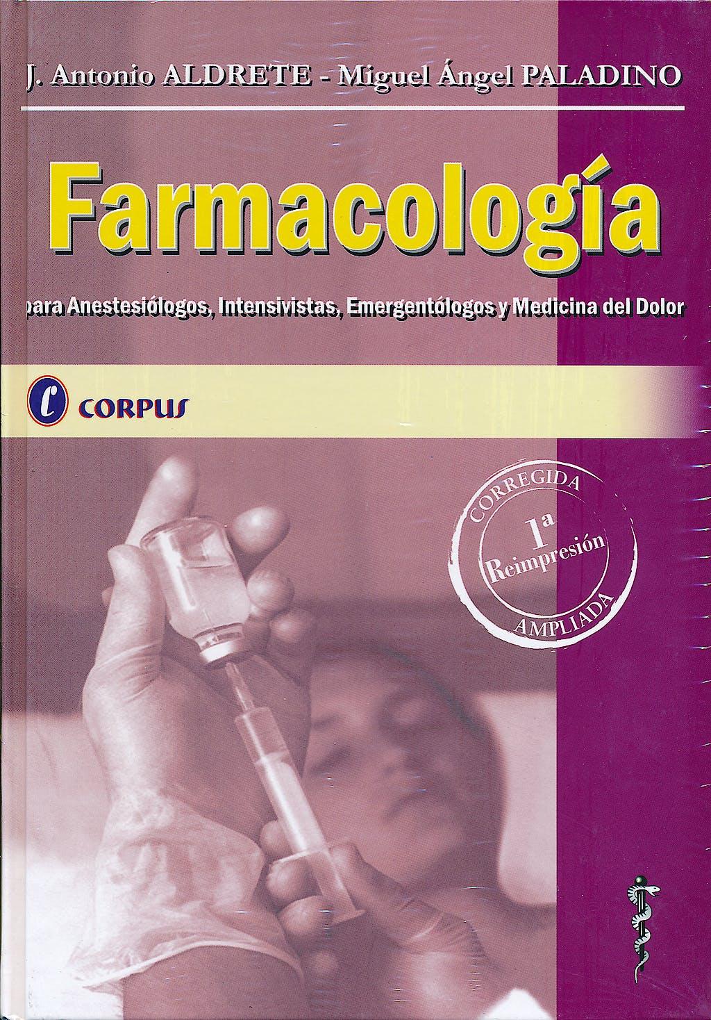 Portada del libro 9789509030411 Farmacologia para Anestesiologos, Intensivistas, Emergentologos y Medi
