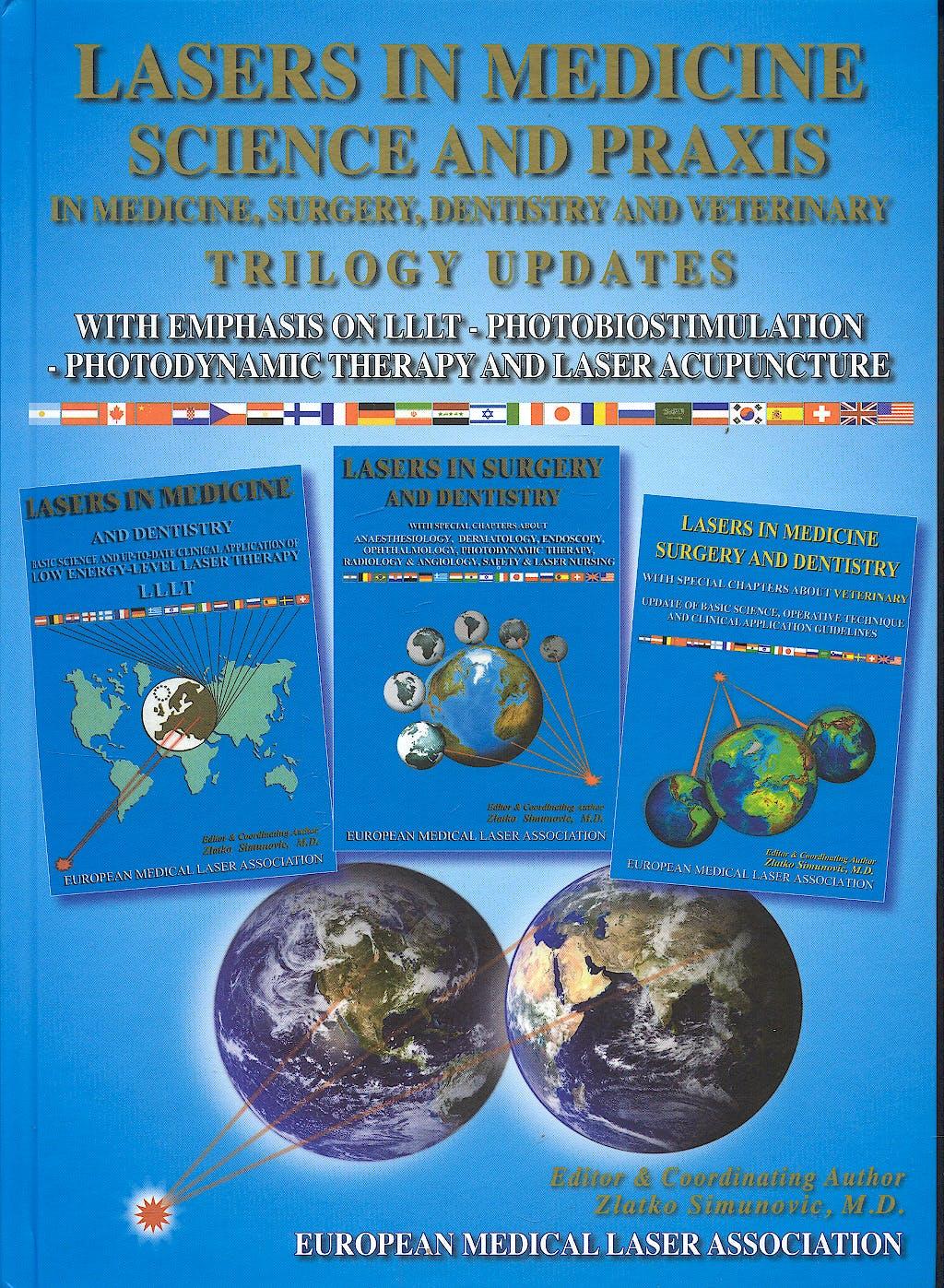 Portada del libro 9789539934413 Lasers in Medicine Science and Praxis in Medicine, Surgery, Dentistry and Veterinary