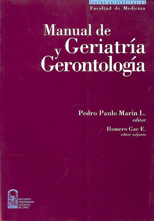 Portada del libro 9789561406476 Manual de Geriatria y Gerontologia