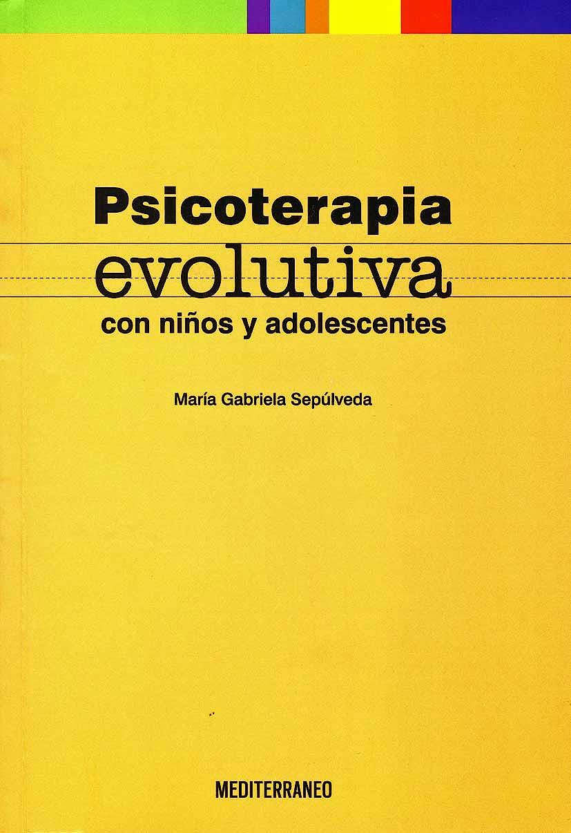 Portada del libro 9789562203463 Psicoterapia Evolutiva con Niños y Adolescentes