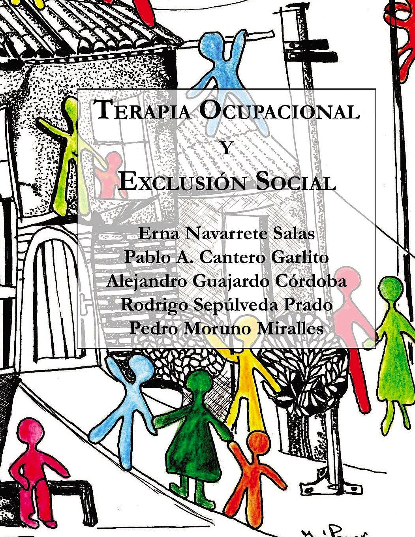 Portada del libro 9789569544149 Terapia Ocupacional y Exclusion Social