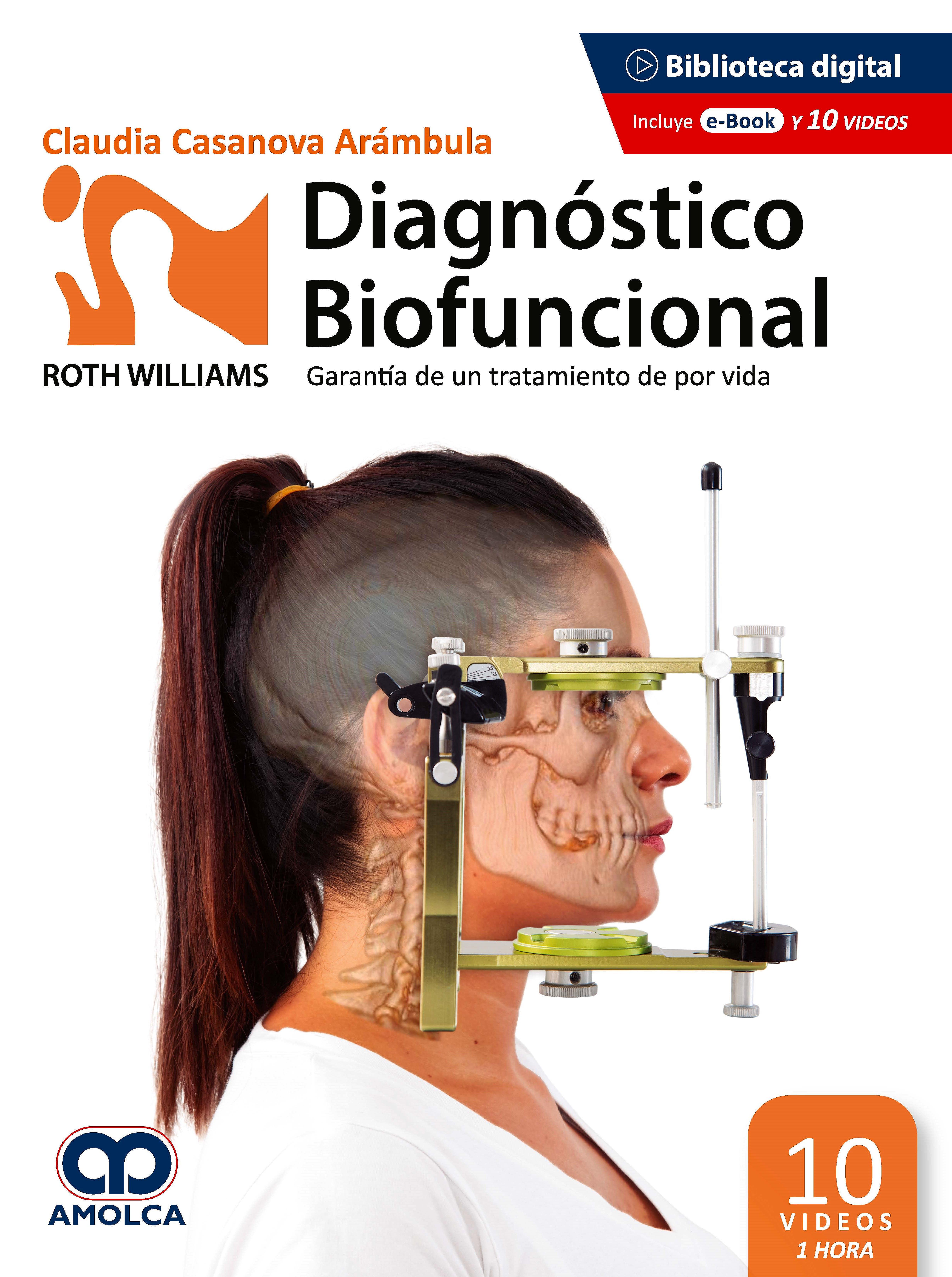 Portada del libro 9789585281622 Diagnóstico Biofuncional Roth Williams. Garantía de un Tratamiento de por Vida (Incluye 10 Videos de 1 hora de Duración)