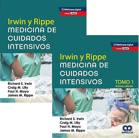 Portada del libro 9789585281660 IRWIN y RIPPE Medicina de Cuidados Intensivos (2 Volúmenes)