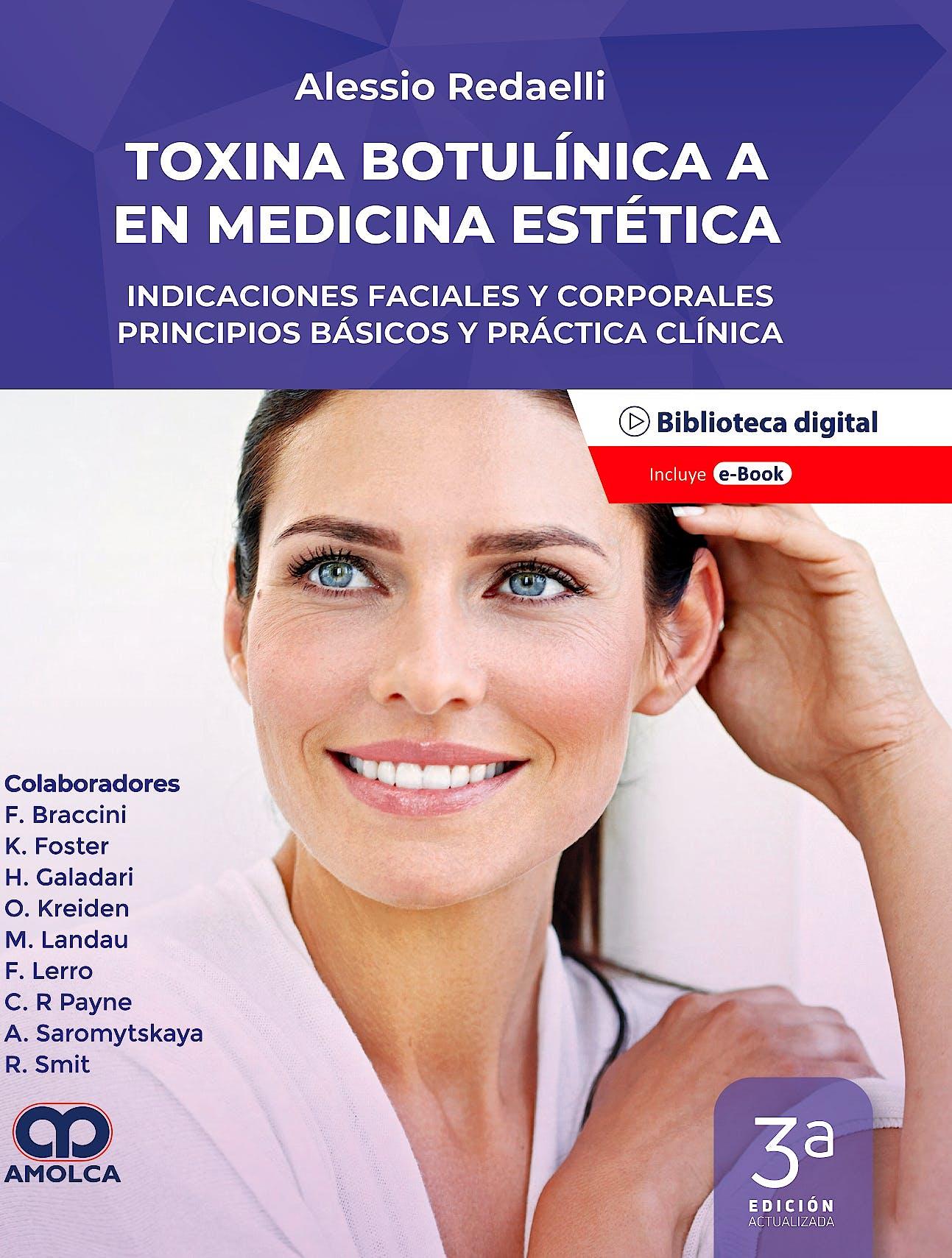 Portada del libro 9789585303621 Toxina Botulínica Tipo A en Medicina Estética. Indicaciones Faciales y Corporales. Principios Básicos y Práctica Clínica (Incluye E-Book)
