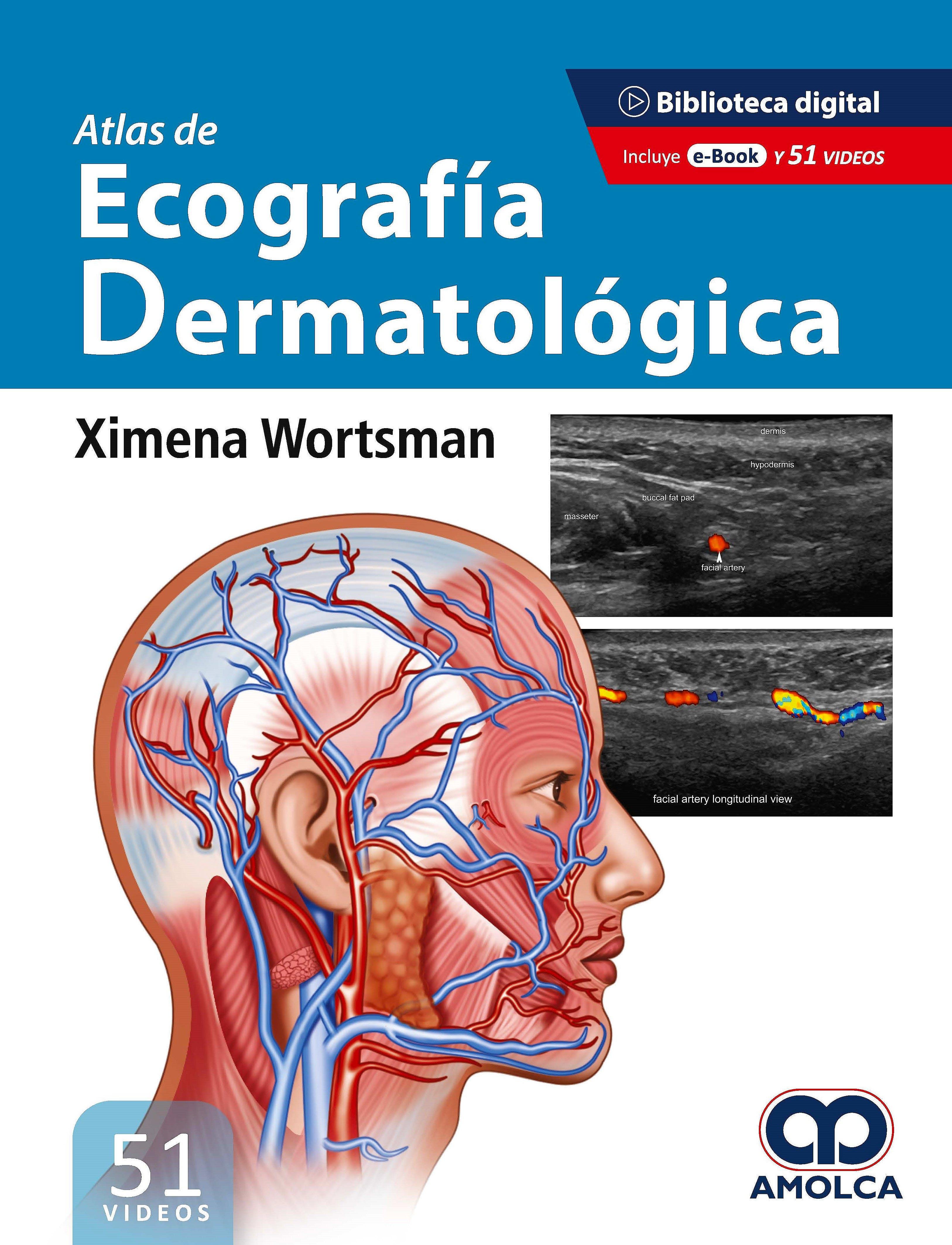 Portada del libro 9789585303706 Atlas de Ecografía Dermatológica (Incluye 51 Videos)