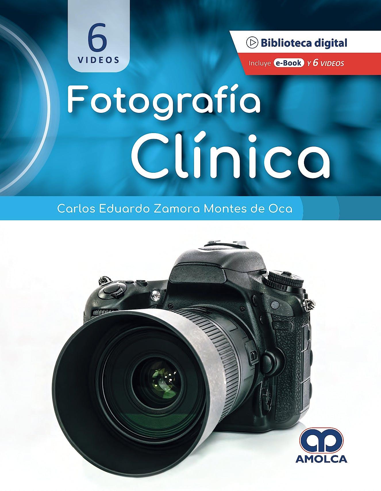Portada del libro 9789585314412 Fotografía Clínica (Incluye 6 Videos)