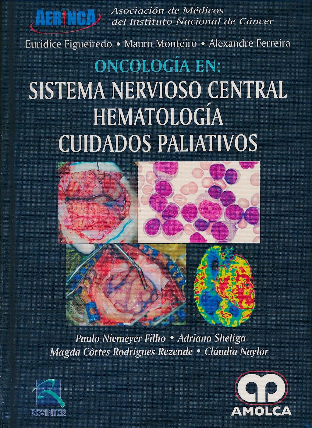 Portada del libro 9789585426085 Oncología en: Sistema Nervioso Central, Hematología, Cuidados Paliativos