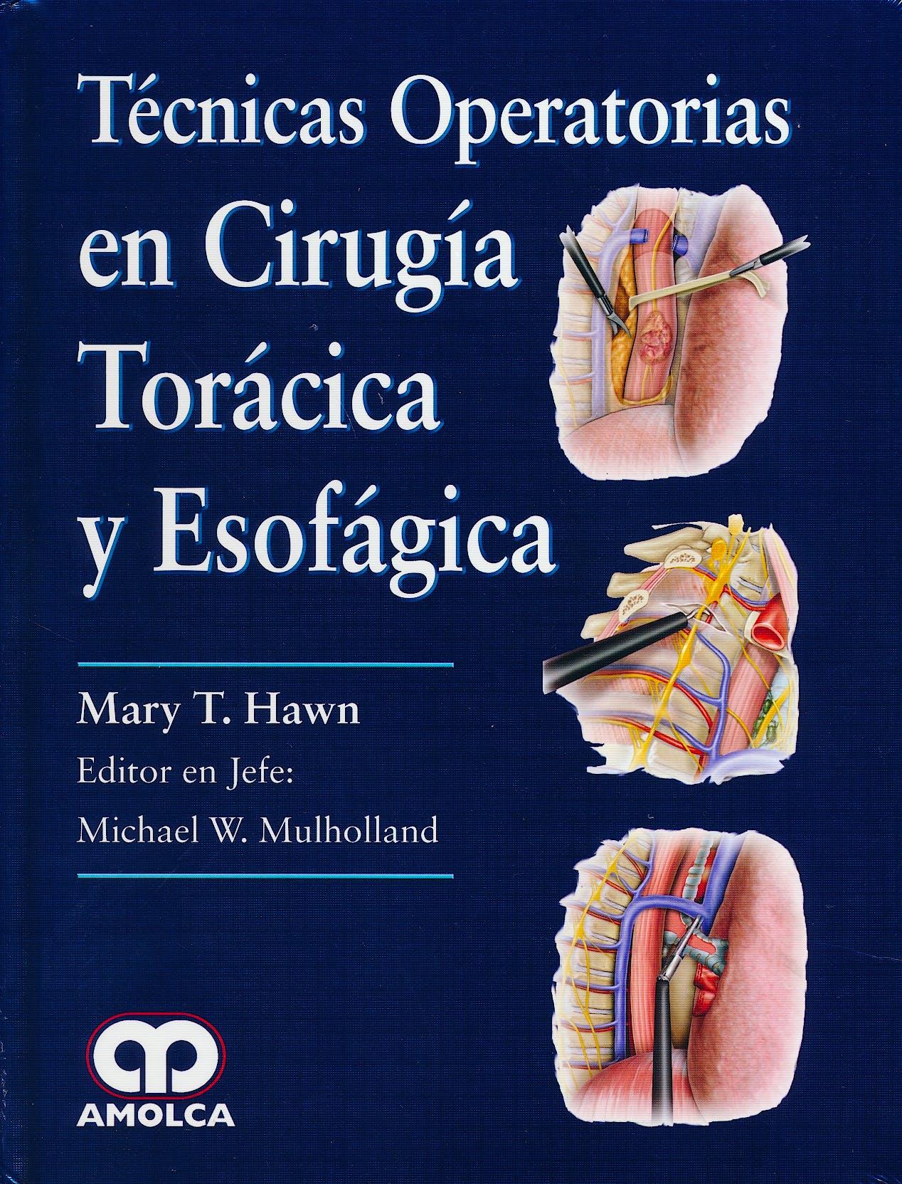 Portada del libro 9789585426108 Técnicas Operatorias en Cirugía Torácica y Esofágica