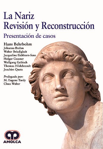 Portada del libro 9789585426160 La Nariz. Revisión y Reconstrucción. Presentación de Casos