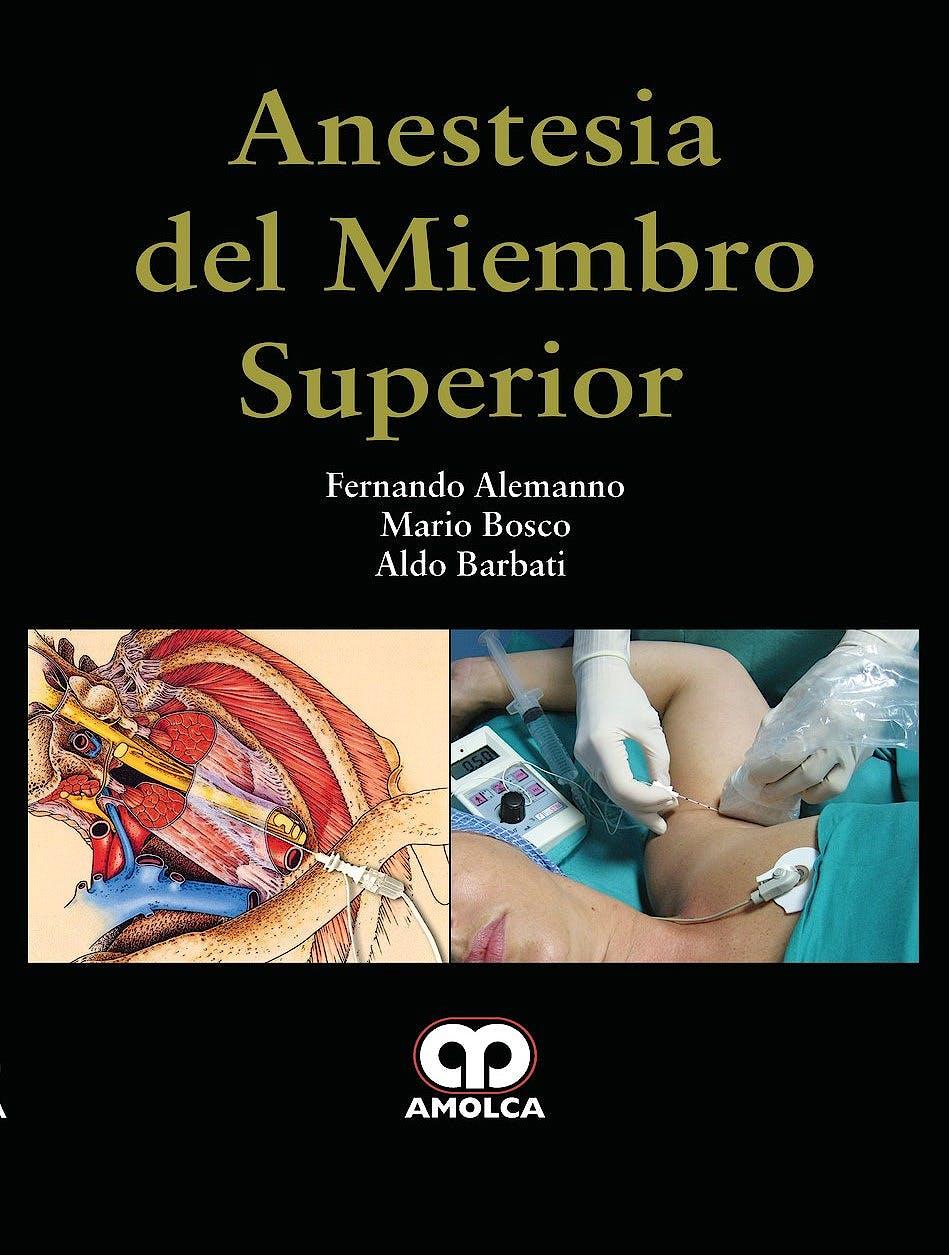 Portada del libro 9789585426214 Anestesia del Miembro Superior