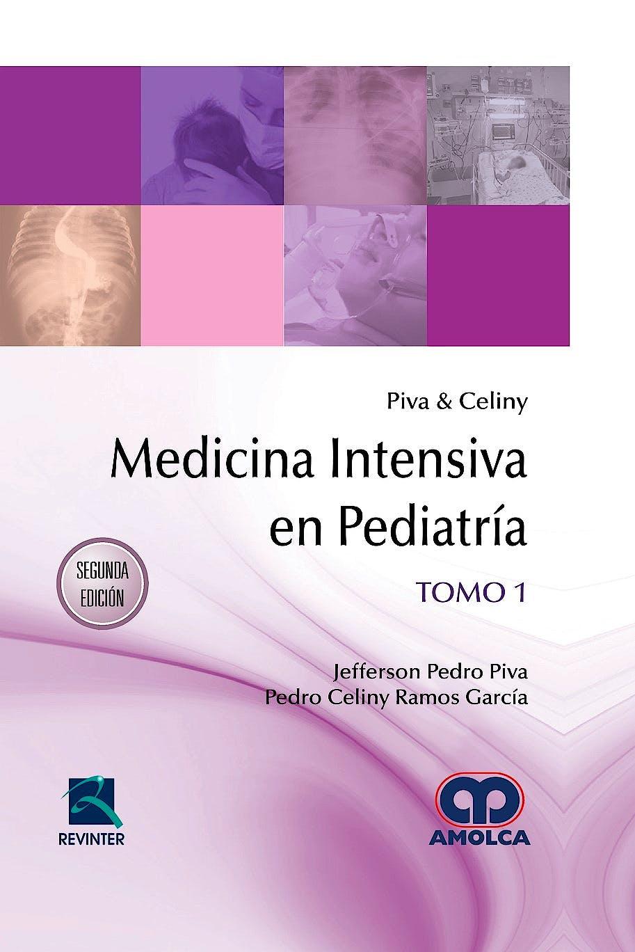 Portada del libro 9789585426245 Piva y Celiny Medicina Intensiva en Pediatría, 2 Vols.