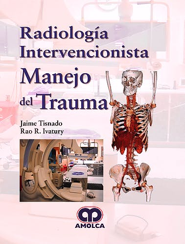 Portada del libro 9789585426283 Radiología Intervencionista. Manejo del Trauma