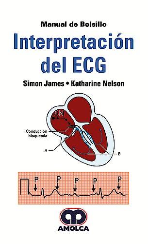 Portada del libro 9789585426337 Interpretación del ECG. Manual de Bolsillo