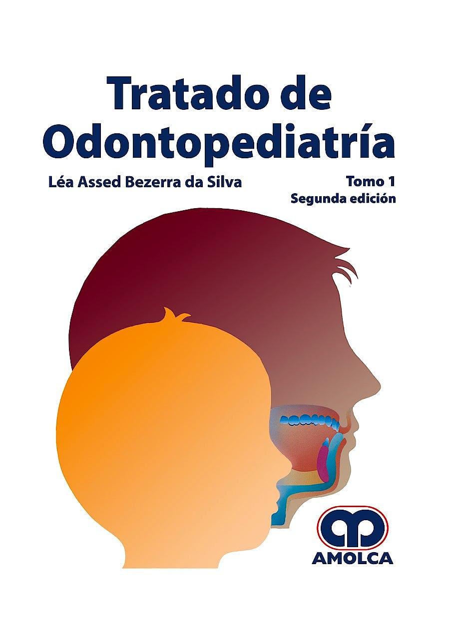 Portada del libro 9789585426429 Tratado de Odontopediatría, 2 Vols.